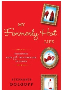 My formerly hot life--book