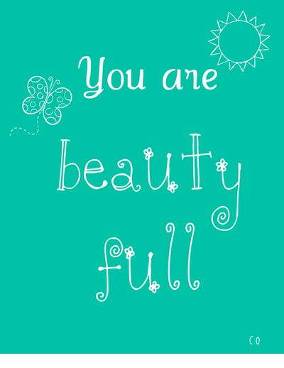 """You are beauty full"" doodle by Chris Olson"