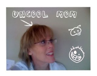 uncool mom