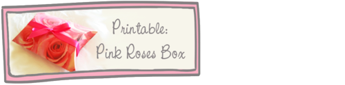 Pink Roses Gift Box Printable
